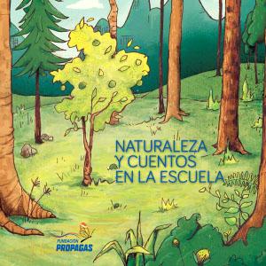 Naturaleza y Cuentos en la Escuela